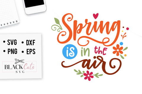 Spring is in the air SVG file Cutting File Clipart in Svg, Eps, Dxf, Png for Cricut & Silhouette