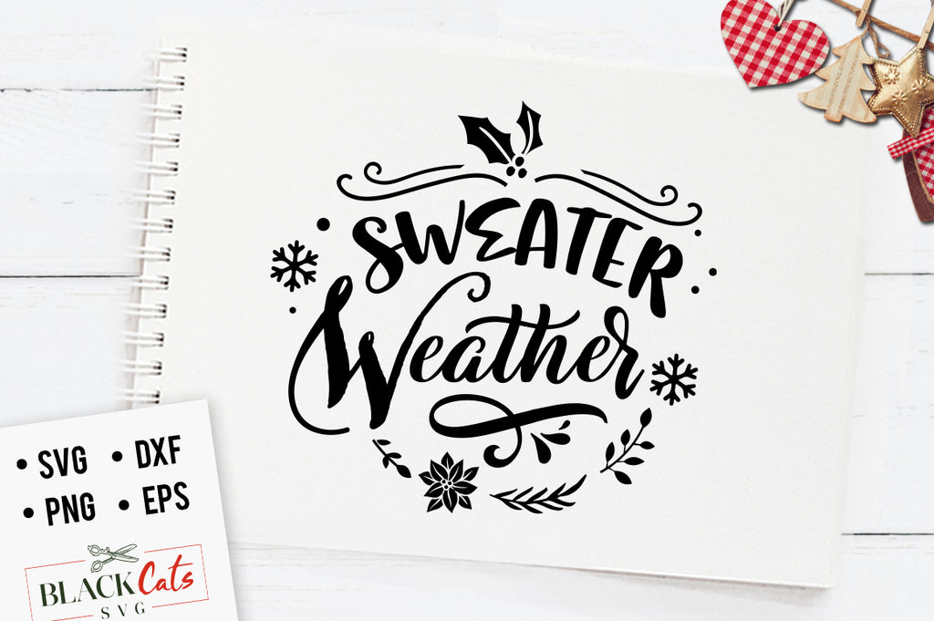 Sweater weather winter - SVG cutting file