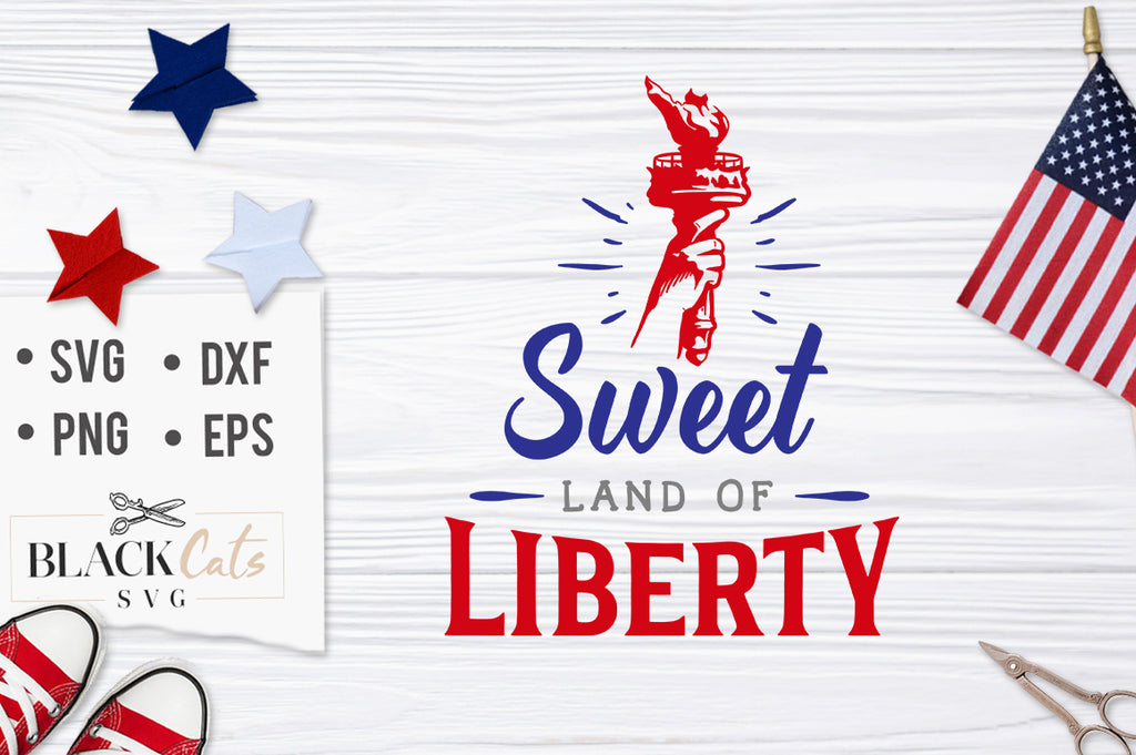 Sweet Land of Liberty SVG file Cutting File Clipart in Svg, Eps, Dxf, Png for Cricut & Silhouette
