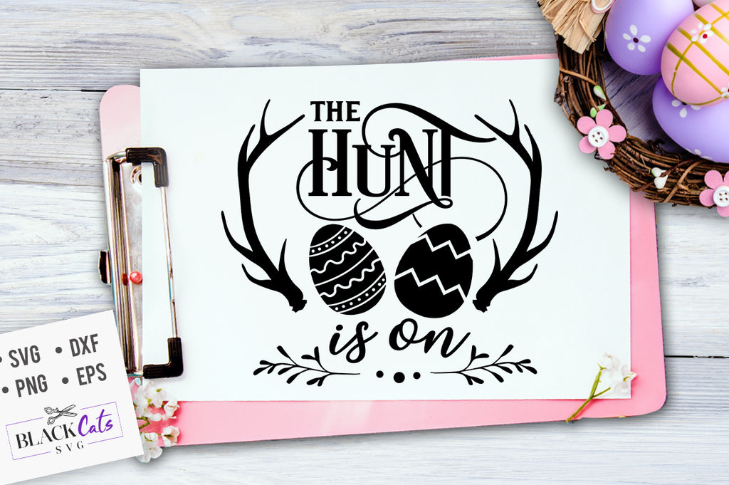 The hunt is on SVG file Cutting File Clipart in Svg, Eps, Dxf, Png for Cricut & Silhouette