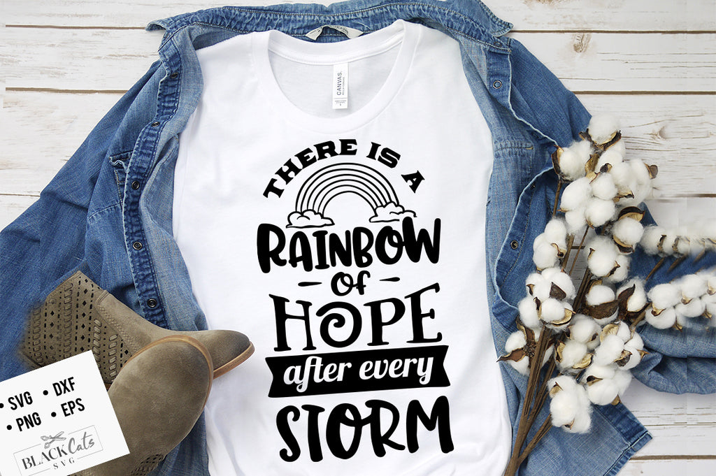 There is a rainbow of hope after every storm SVG