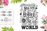 To the world you are just a mother  SVG file Cutting File Clipart in Svg, Eps, Dxf, Png for Cricut & Silhouette