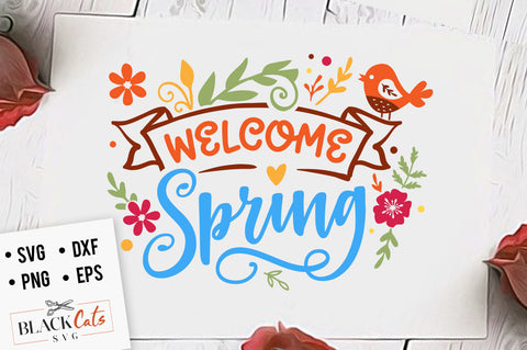 Welcome spring SVG file Cutting File Clipart in Svg, Eps, Dxf, Png for Cricut & Silhouette