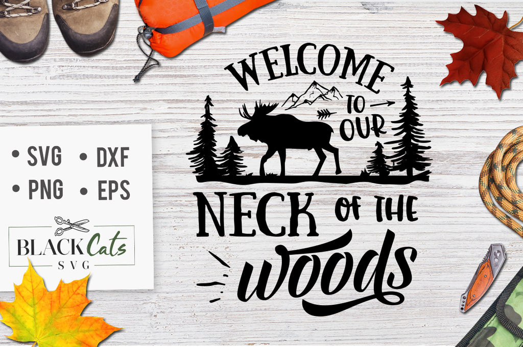 Welcome to the Neck of the Woods - FREE SVG file Cutting File Clipart in Svg, Eps, Dxf, Png for Cricut & Silhouette  svg