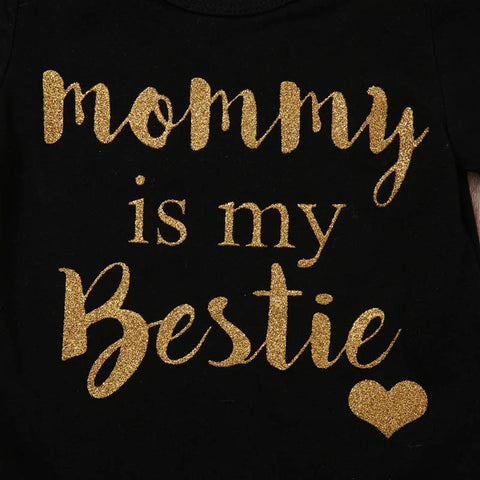Mommy is My Bestie 3-Piece Set - SimplyBaby.co - Cute & Affordable Clothing For The Whole Family!