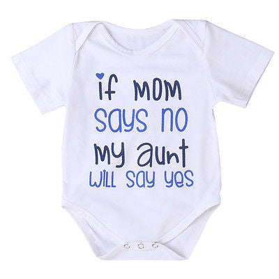 If Mom Says No My Aunt Will Say Yes - SimplyBaby.co - Onesie Funny baby clothes
