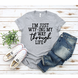 WTF Way Through Life Black - Graphic Tee - RTS