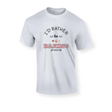 I'd Rather Be Baking T-Shirt