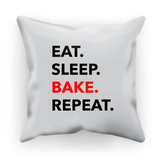 Eat. Sleep. Bake. Repeat. Cushion