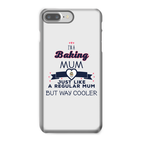 I'm A Baking Mum Phone Case