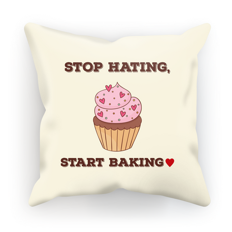 Stop Hating, Start Baking Cushion