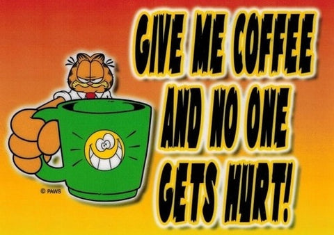 Garfield Office Sign: Give Me Coffee and No One Gets Hurt! -  - EPIC! Giftables