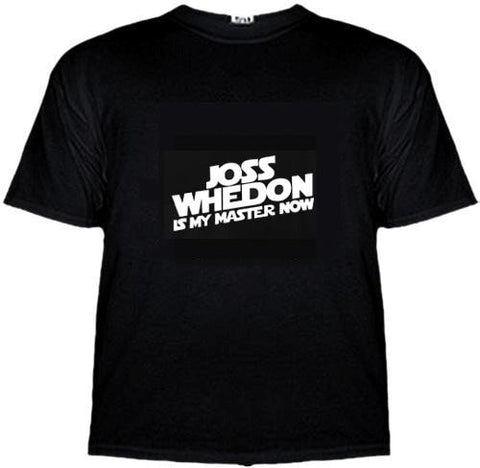 Joss Whedon Is My Master Now Shirt -  - EPIC! Giftables