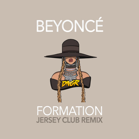 Beyoncé - Formation (Danger Ultra Jersey Club Remix) [Clean]