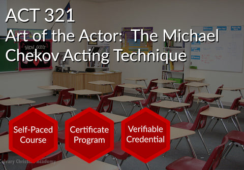 ACT 321  |  Art of the Actor - The Michael Chekhov Acting Technique