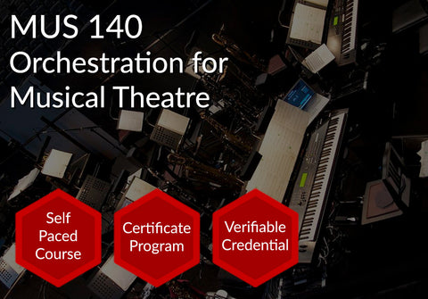 MUS 140 | Orchestration for Musical Theatre