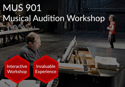 MUS 901  |  Musical Audition Workshop