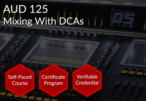 AUD 125  |  Mixing with DCAs