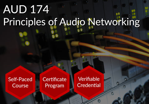 AUD 174  |  Principles of Audio Networking