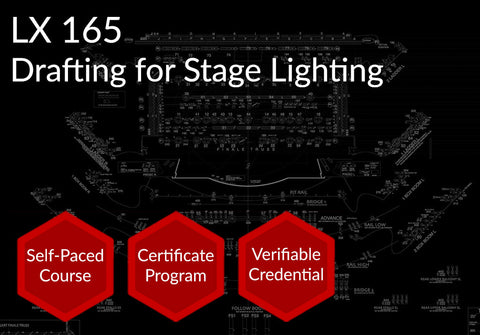 LX 165 |  Drafting for Stage Lighting