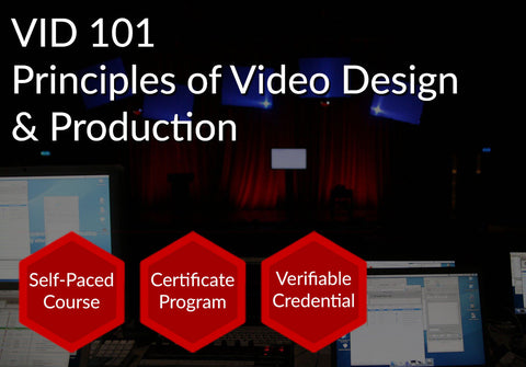 VID 101  |  Principles of Video Design & Production
