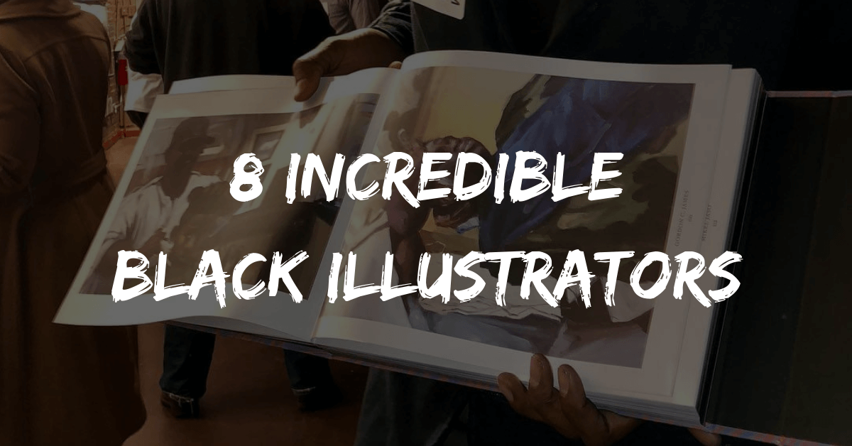 8 Incredible Black Illustrators