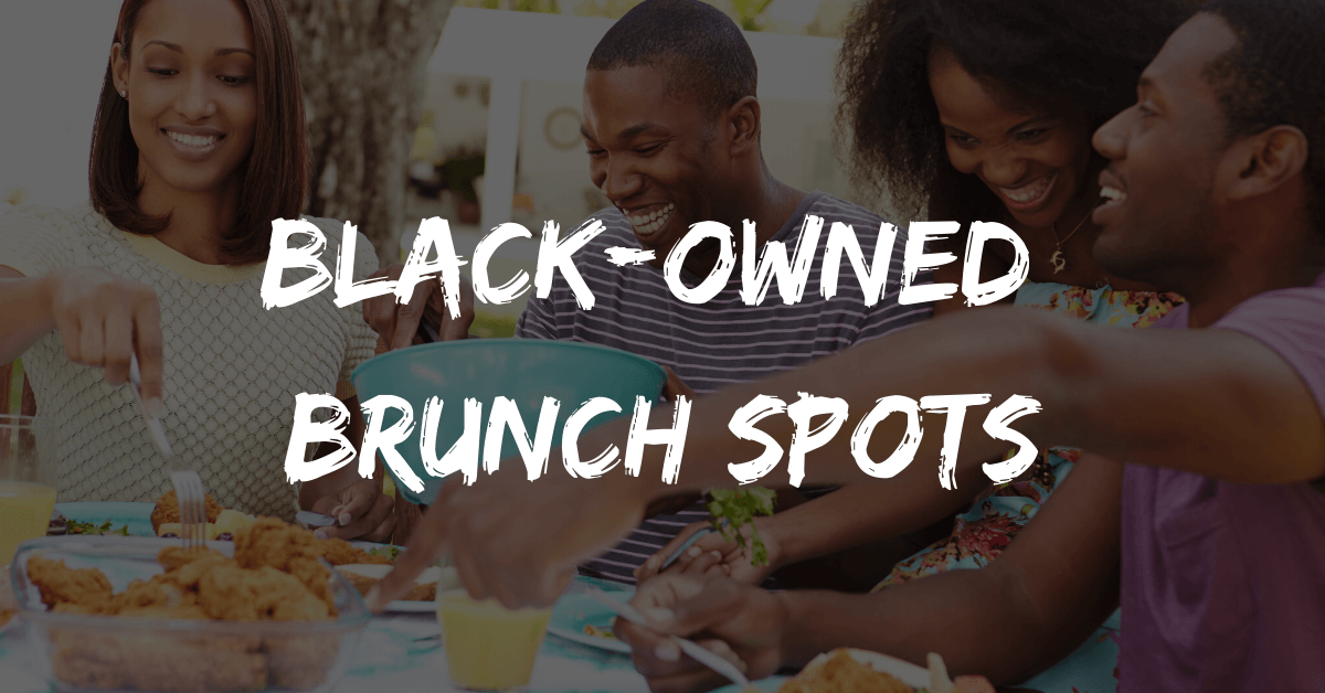 Black-Owned Brunch Spots