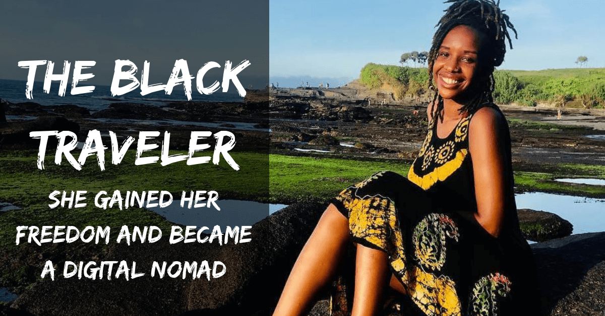 The Black Traveler: She Gained Her Freedom And Became A Digital Nomad