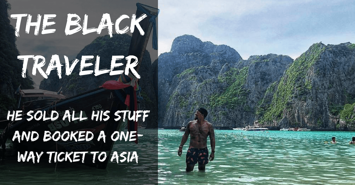 The Black Traveler: He Sold All His Stuff And Booked A One-Way Ticket To Asia