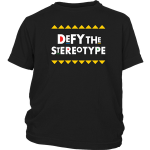 Defy The Stereotype Youth T-Shirt
