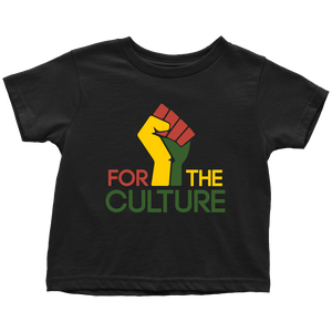 For The Culture Toddler T-Shirt