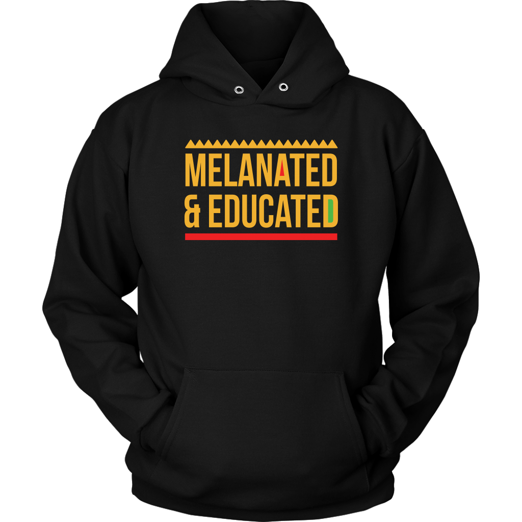 Melanated & Educated Hoodie
