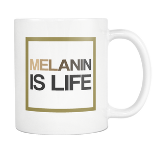 Melanin Is Life Signature Mug
