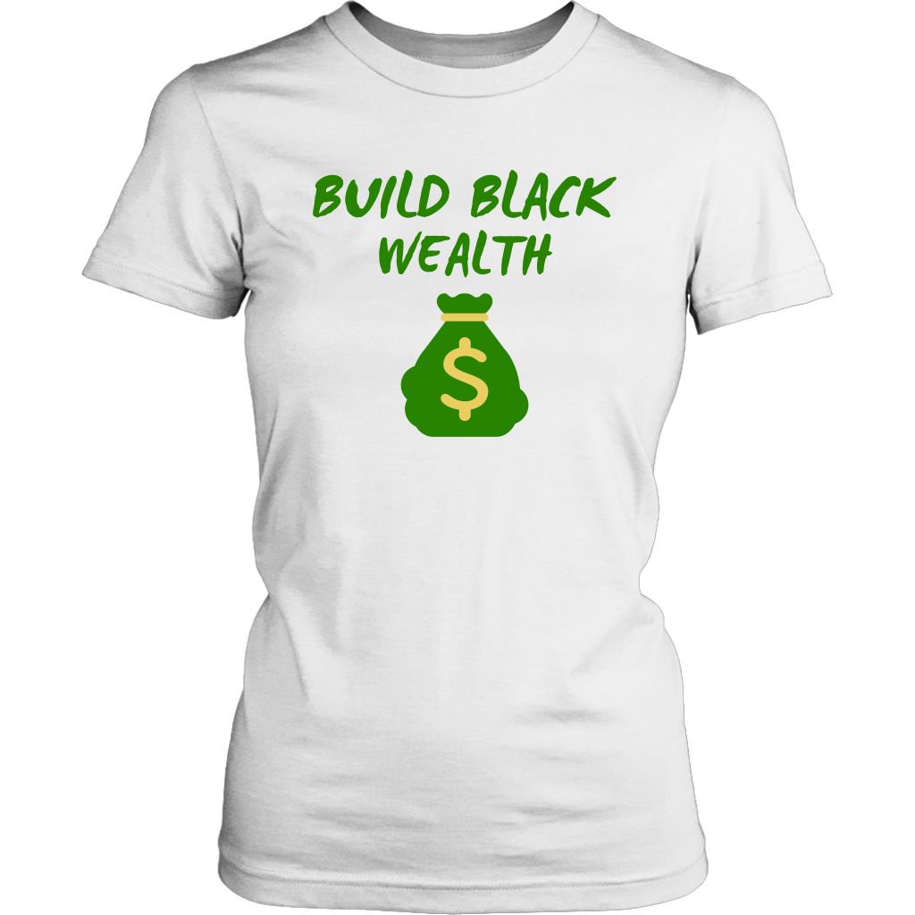 Build Black Wealth T-Shirt