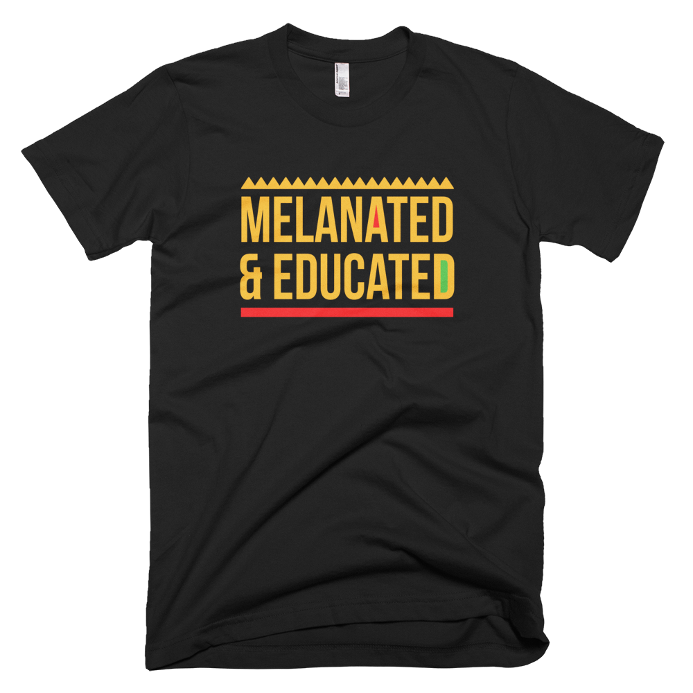 Melanated & Educated T-Shirt