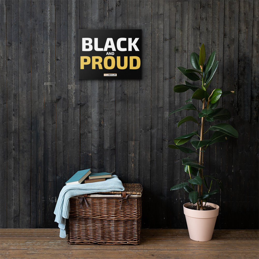 Black and Proud - Canvas Print
