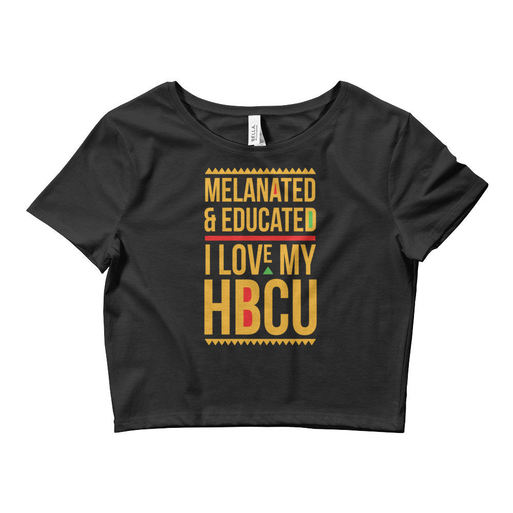 Melanated & Educated - I Love My HBCU Crop Top