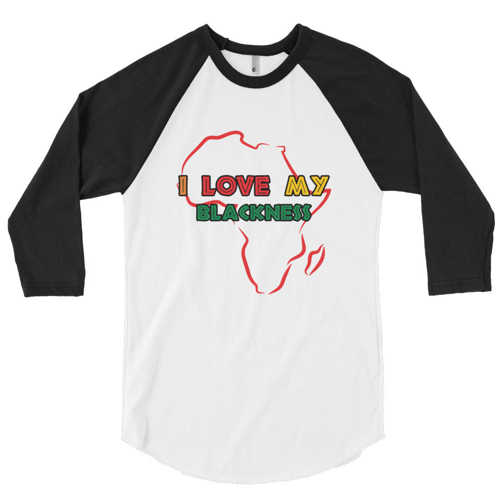 I Love My Blackness 3/4 Sleeve Raglan Shirt