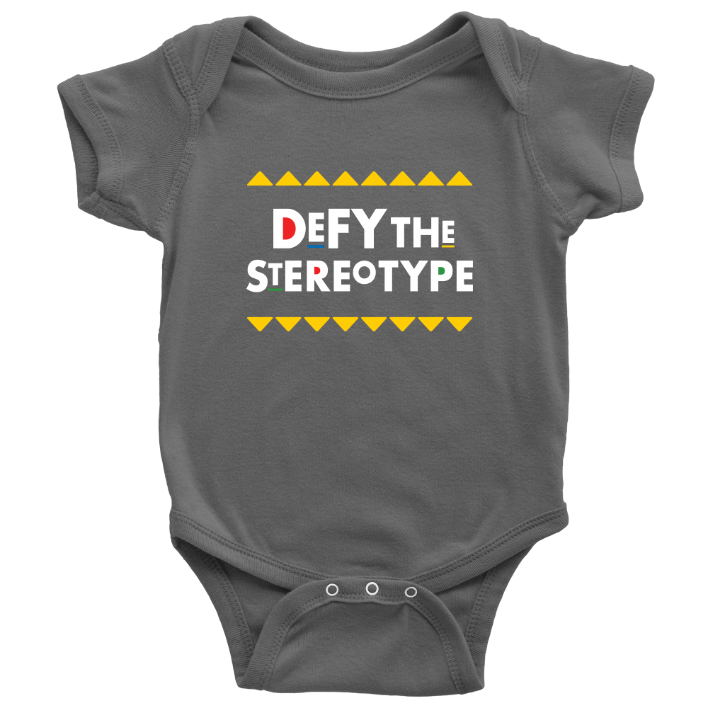Defy The Stereotype Infant