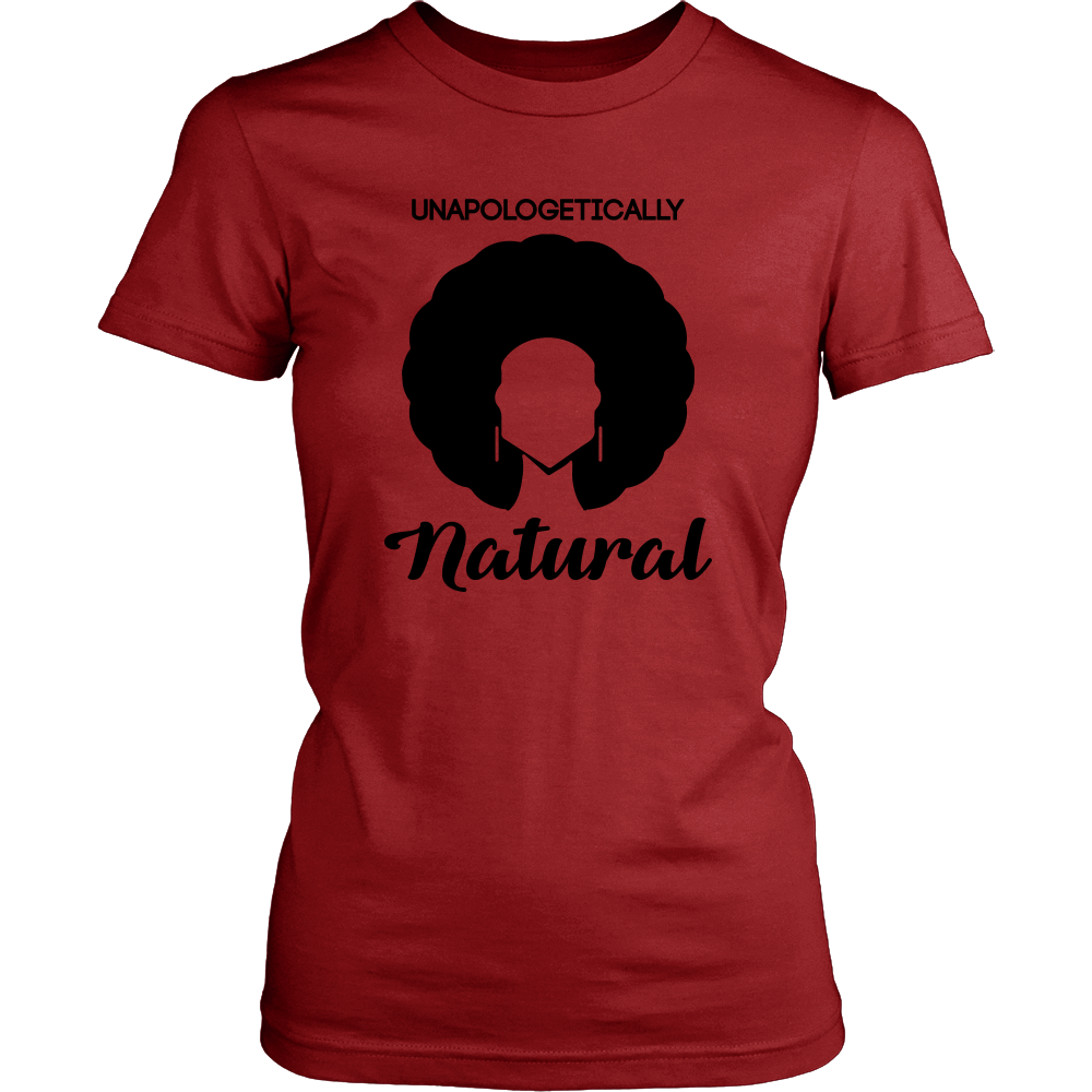 Unapologetically Natural T-Shirt