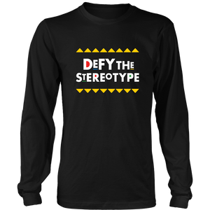Defy The Stereotype Long Sleeve T-Shirt