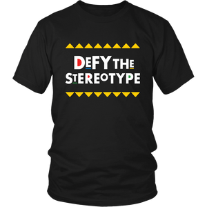 Defy The Stereotype T-Shirt