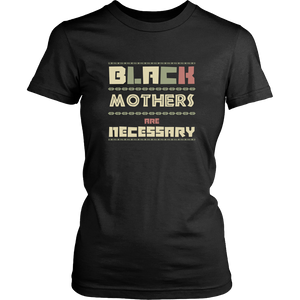 Black Mothers Are Necessary