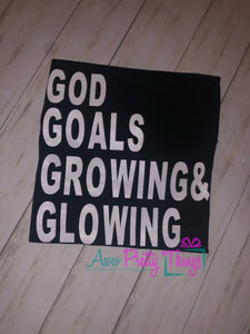 God Goals Growing & Glowing T-Shirt Black Girl Magic Shirt Have Faith Shirt Foccused on Positivity Melanin Magic