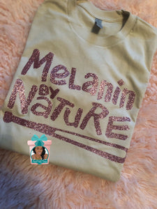 Melanin By Nature Shirt Melanin Dripping Melanin Poppin Natural Girls Shirts