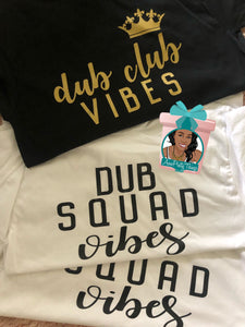 Dub Club Vibes 20th Birthday Shirts Dub Club Birthday Squad Shirts