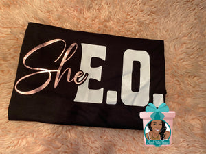 She E O Shirt Women Entrepreneur Shirt Women In Business Shirt Hustler Shirt Statement Shirt Female CEO