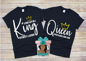 King Without a Queen & Queen Shirts