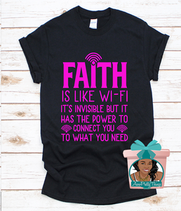 Faith Is Like Wifi Shirt