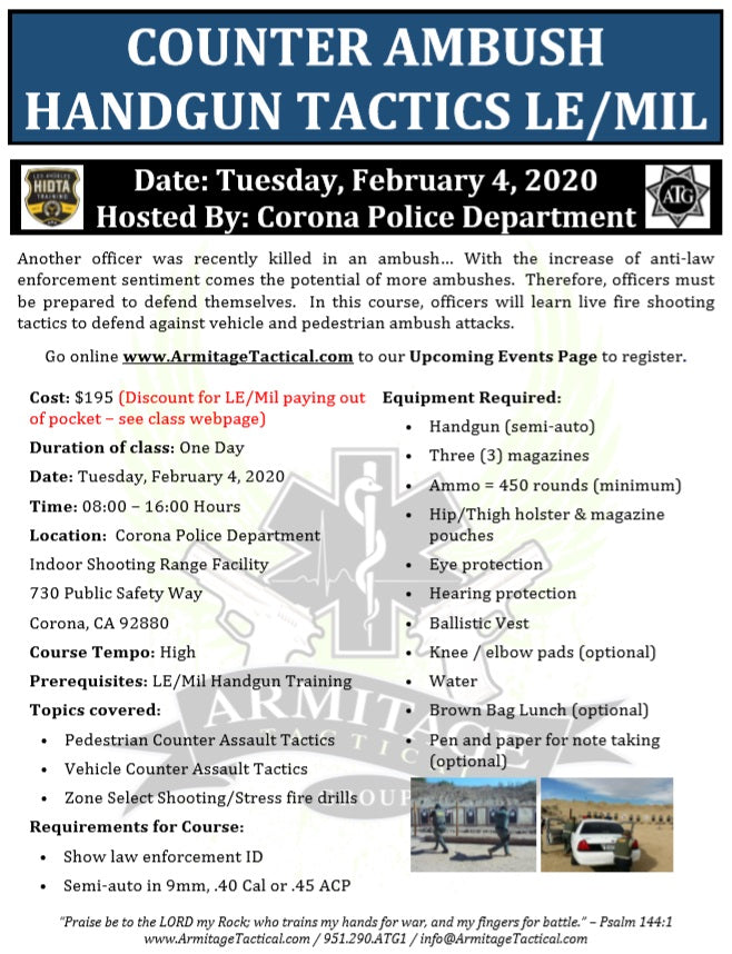 2020/02/04 - Counter Ambush Handgun Tactics for LE/Mil - Corona, CA